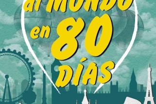 """Ganadores del sorteo de 3 entradas para """"La vuelta al mundo en 80 días"""""""