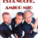 Musical 'Esta noche, amigo' con Pedro Manuel Afonso, Iván Montesdeoca y José Juan Robaina