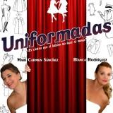 'Uniformadas', con Mari Carmen Sánchez y Blanca Rodríguez en el Teatro Juan Ramón Jiménez