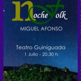 """Miguel Afonso presenta su """"Noche Folk"""" en el Teatro Guiniguada"""