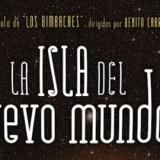 'La Isla del Nuevo Mundo', con Los Bimbaches en el Teatro Guiniguada