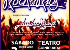 """'Tributo a 'Rock&Ríos"""", con Lua Lua Band"""