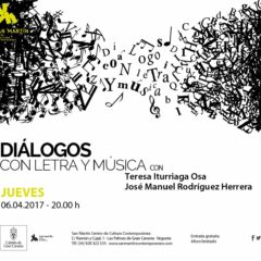 Diálogos con letra y música con la escritora Teresa Iturriaga Osa y el músico José Manuel Rodríguez Herrera