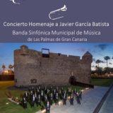 Concierto Homenaje a Javier García Batista en el Teatro Pérez Galdós