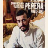 Concierto de Paco Perera con 'De la raíz al aire'