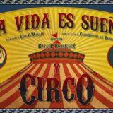 'La vida es sueño y circo', de 2RC Teatro