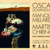 'Óscar Domínguez, Manolo Millares, Martín Chirino: una mirada insular'