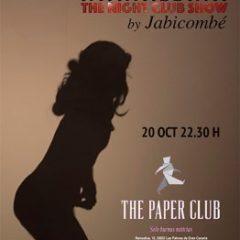 El show más golfo y atrevido de Jabicombé, en The Paper Club