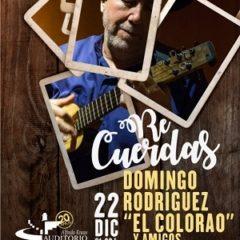 """ReCuerdas – Domingo Rodríguez """"El Colorao"""" y amigos"""