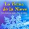 'La Reina de la Nieve' de Factoría de Intérpretes