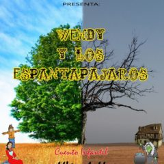WENDY Y LOS ESPANTAPÁJAROS