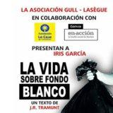 """Iris García presenta """"LA VIDA SOBRE FONDO BLANCO"""" en el CICCA"""
