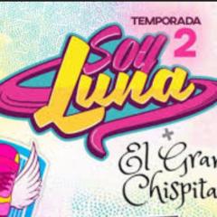 """""""Soy Luna 2 con el Gran Chispita"""""""