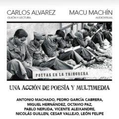 'Poetas en la trinchera', con Carlos Álvarez y Macu Machín