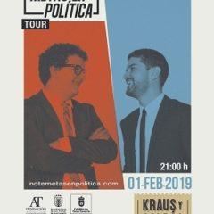 No Te Metas En Política Tour es un show basado en el late night
