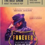 """""""Forever"""" The best show about the KING OF POP en el Auditorio Alfredo Kraus"""