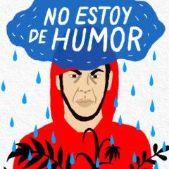 NO ESTOY DE HUMOR, Aarón Gómez, en el Teatro Municipal Juan Ramón Jiménez