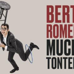 BERTO ROMERO presenta Mucha tontería en el Auditorio Alfredo Kraus