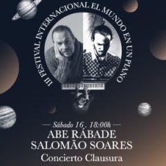 """Concierto de despedida de """"El mundo en un piano"""", con Abe Rabade y Salomoa Soares"""