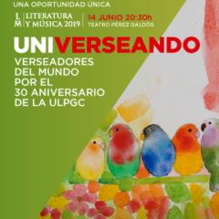 UNIVERSEANDO – Verseadores del mundo por el 30 aniversario de la ULPGC