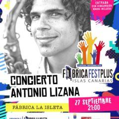 Concierto de Antonio Lizana en la Fábrica La Isleta