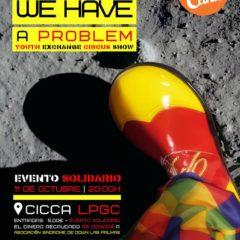 """LA ASOCIACIÓN """"MOJO DE CAÑA"""" presenta un año más el evento solidario """"CIRCUS: we have a problem"""