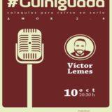 #Guiniguada: Amor 2.0 con el Cadáver Exquisito y Víctor Lemes