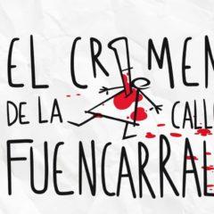 'El Crimen de la calle Fuencarral' en el Teatro Pérez Galdós