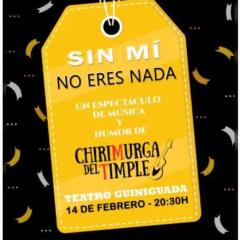 """""""Sin mí no eres nada"""" es un espectáculo de música y humor de la Chirimurga del Timple"""