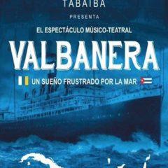 VALBANERA, Un sueño frustrado por la mar en el Teatro Consistorial de Gáldar