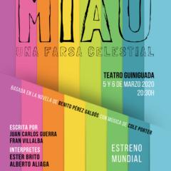"""""""MIAU, una farsa celestial"""" es un musical basado en la novela de Benito Pérez Galdós"""