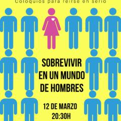 SOBREVIVIR EN UN MUNDO DE HOMBRES en el Teatro Guiniguada