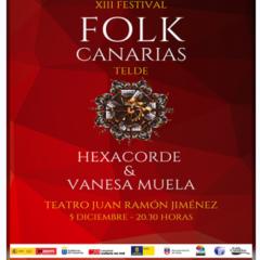 XIII FESTIVAL FOLK CANARIAS. Hexacorde & Vanesa Muela