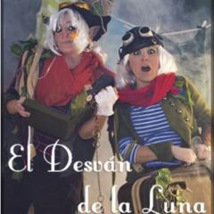 EL DESVÁN DE LA LUNA Una producción de Entropías Imposible Teatro