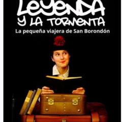 LEYENDA Y LA TORMENTA Una producción de 2RC Producciones en el Teatro Víctor Jara