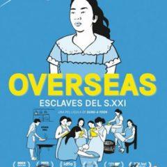 El Documental del Mes: 'Overseas. Esclavas del siglo xxi'