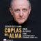 Coplas del Alma,  con Emilio Gutiérrez Caba, en el Teatro Pérez Galdós
