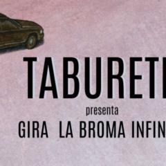 Taburete presenta La broma infinita en el Auditorio Alfredo Kraus