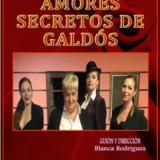 Amores secretos de Galdós, en el Teatro Municipal Juan Ramón Jiménez