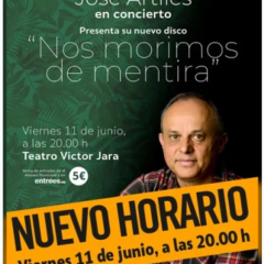 JOSÉ ARTILES EN CONCIERTO Presentación de su nuevo disco titulado: Nos morimos de mentira