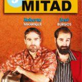 Mitad y Mitad, comedia negra, con La República, en el Teatro Guiniguada