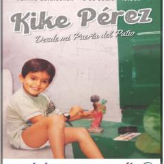 KIKE PÉREZ – DESDE MI PUERTA DEL PATIO en el Teatro Guiniguada