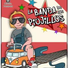 LA BANDA DE LOS PIOJILLOS Un espectáculo familiar de Bcolina Distribución y Producción