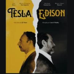 Los últimos años de Tesla y Edison, en el Teatro Cruce de Culturas