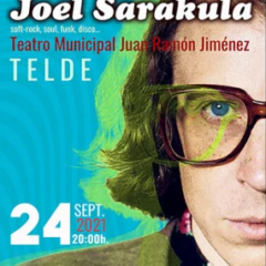 JOEL SARAKULA en el Teatro Municipal Juan Ramón Jiménez