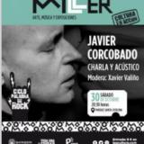 JAVIER CORCOVADO- CHARLA Y ACÚSTICO